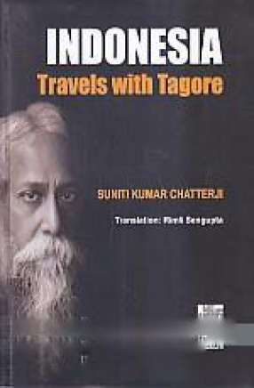 Indonesia: Travels With Tagore