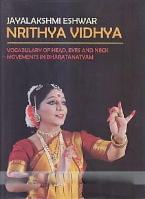 Nrithya Vidhya: Shiro, DhriShti and Greeva Bhedhaah: Vocabulary of Head, Eyes and Neck Movements