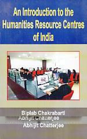 An Introduction to the Humanities Resource Centres of India