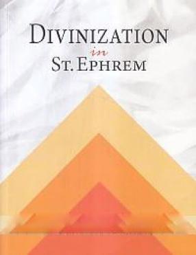 Divinization in St. Ephrem