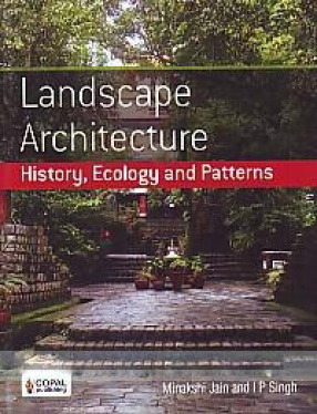 Landscape Architecture: History, Ecology and Patterns