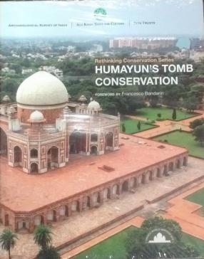 Humayun's Tomb Conservation