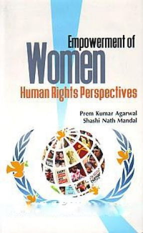 Empowerment of Women: Human Rights Perspectives