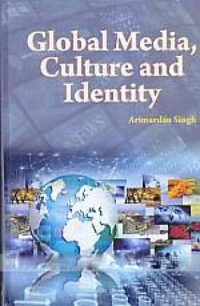 Global Media, Culture and Identity