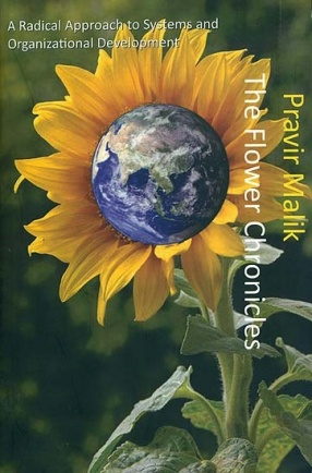The Flower Chronicles: A Radical Approach to Systems and Organizational Development