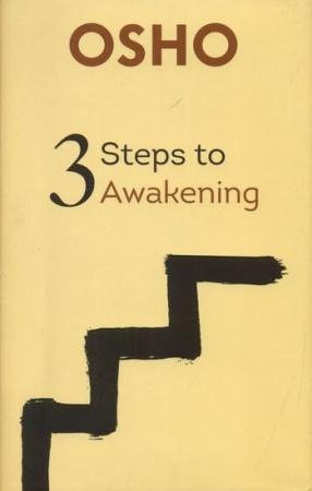 Three Steps to Awakening