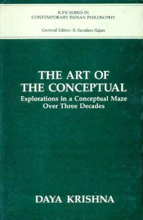 The Art OF The Conceptual: Explorations in a Conceptual Maze Over Three Decades