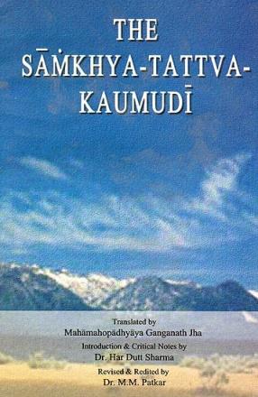 The Samkhya-Tattva-Kaumudi: Vacaspati Misra's Commentary on the Samkhya-Karika
