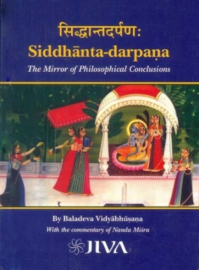 Siddhanta-Darpana: The Mirror of Philosophical Conclusions