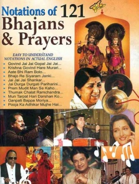 Notations of 121 Bhajans and Prayers