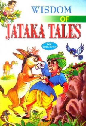 Wisdom of Jataka Tales