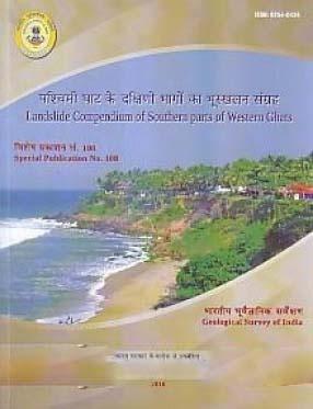 Landslide Compendium of Southern Parts of Western Ghats: Pascimi Ghata ke Dakshini Bhagom ka Bhuskhalana Samgraha