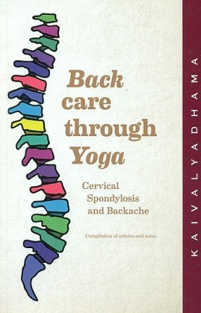 Back: Care Through Yoga: Cervical Spondylosis and Backache