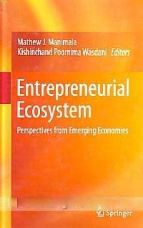 Entrepreneurial Ecosystem: Perspective From Emerging Economics