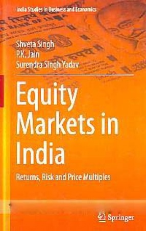 Equity Markets in India: Returns, Risk and Price Multiples