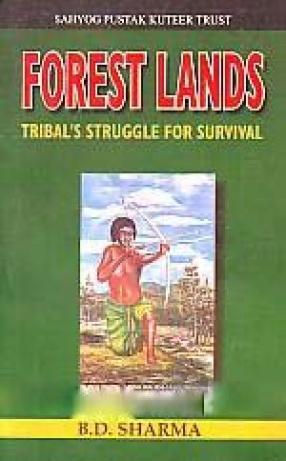 Forest Lands: Tribal's Struggle for Survival
