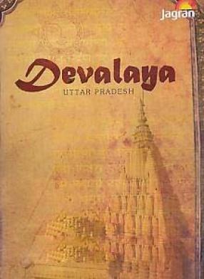 Devalaya: Uttar Pradesh
