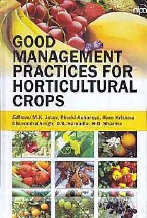 Good Management Practices for Horticultural Crops: Arid and Semi Arid