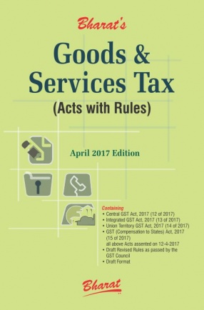 Goods and Services Tax: Acts With Rules