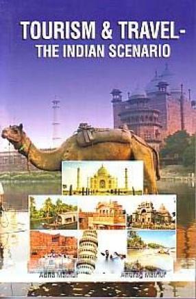 Tourism & Travel: The Indian Scenario