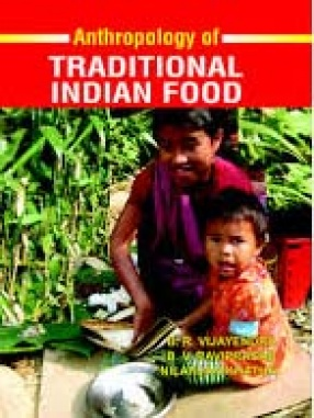 Anthropology of Traditional Indian Food