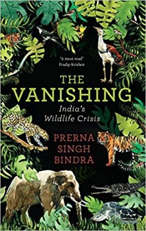 The Vanishing: India's Wildlife Crisis