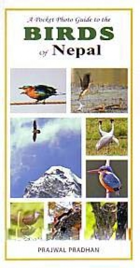 A Pocket Photo Guide to the Birds of Nepal