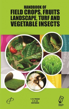 Handbook of Field Crops, Fruits, Landscape, Turf And Vegetable Insects