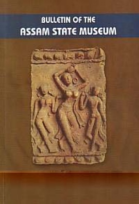 Bulletin of the Assam State Museum