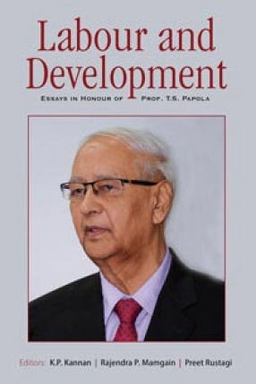 Labour and Development: Essays in Honour of Prof. T.S. Papola