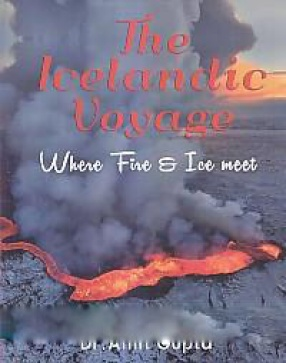 The Icelandic Voyage: Where Fire & Ice Meet