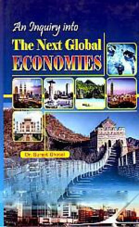 An Inquiry Into the Next Global Economies