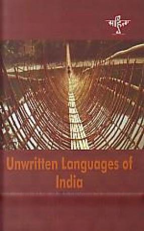 Unwritten Languages of India