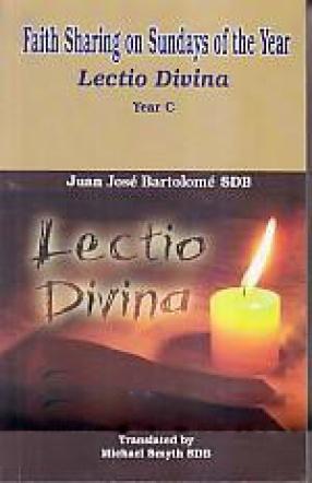 Faith Sharing on Sundays of the Year: Lectio Divina: Year C