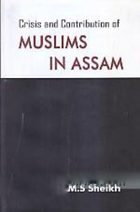 Crisis & Contribution of Muslims in Assam
