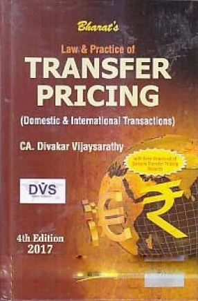 Bharat's Law & Practice of Transfer Pricing: Domestic & International Transactions