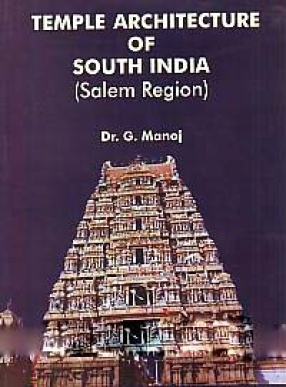 Temples Architecture of South India: Salem Region