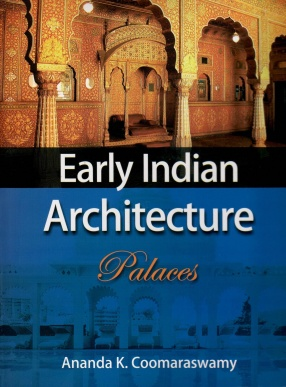 Early Indian Architecture: Palaces