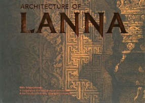 Architecture of Lanna: To Commemorate the 720th Anniversary of Chiang Mai City