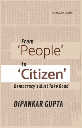 From 'People' To 'Citizen': Democracy's Must Take Road