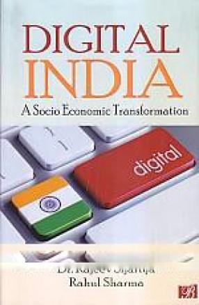 Digital India: A Socio Economic Transformation