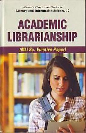 Academic Librarianship: MLI Sc. Elective Paper