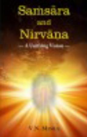 Samsara and Nirvana: A Unifying Vision