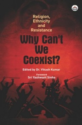 Religion, Ethnicity and Resistance: Why Can't We Coexist
