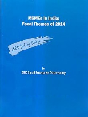 MSMEs in India: Focal Themes of 2014