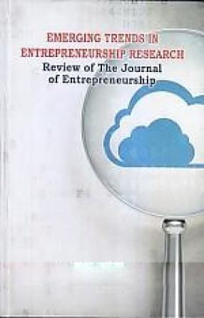 Emerging Trends in Entrepreneurship Research: Review of the Journal of Entrepreneurship