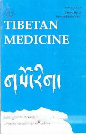 Tibetan Medicine: Series no. 3. Gso-Rig