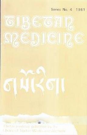 Tibetan Medicine: Series no. 4. Gso-Rig
