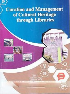 Curation and Management of Cultural Heritage Through Libraries