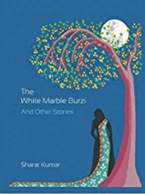 The White Marble Burzi and Other Stories